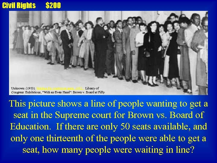 Civil Rights $200 Unknown. (1953). Waiting for courtroom seats, 1953. . Library of Congress: