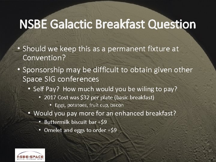 NSBE Galactic Breakfast Question • Should we keep this as a permanent fixture at