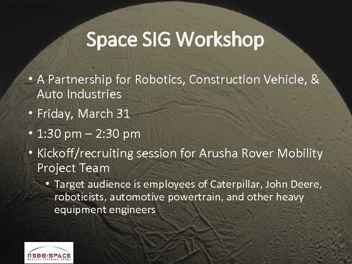 Space SIG Workshop • A Partnership for Robotics, Construction Vehicle, & Auto Industries •