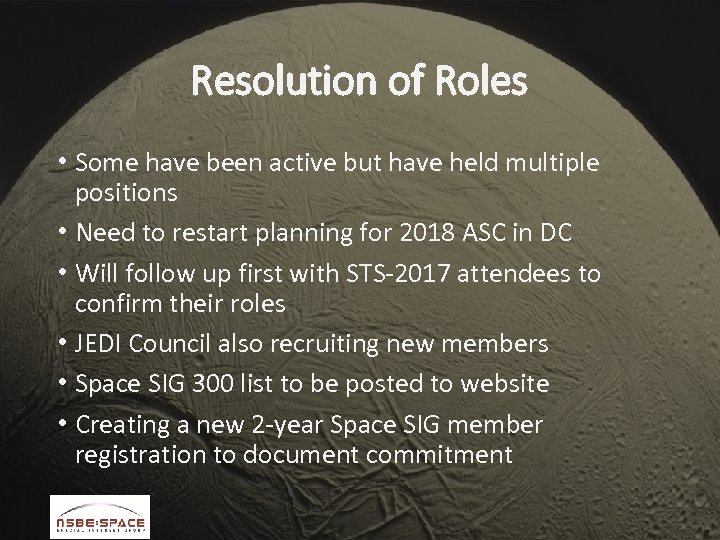 Resolution of Roles • Some have been active but have held multiple positions •