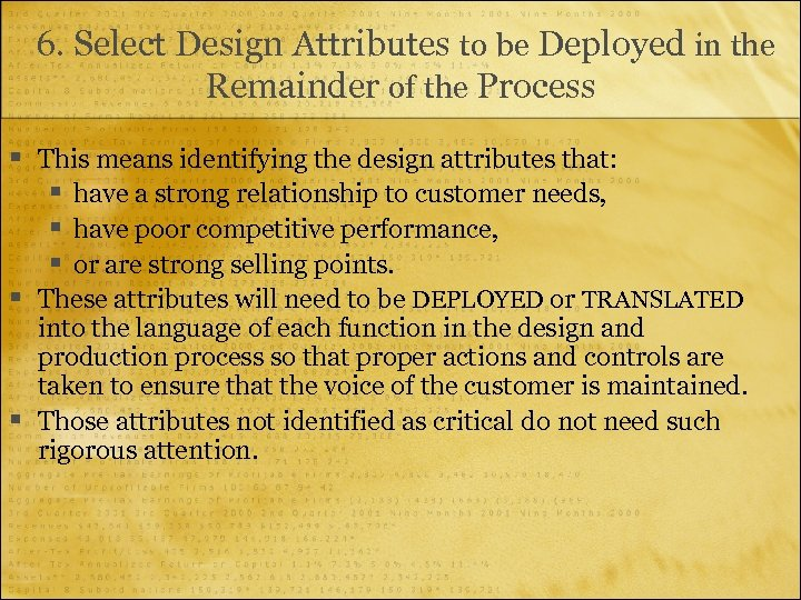 6. Select Design Attributes to be Deployed in the Remainder of the Process §