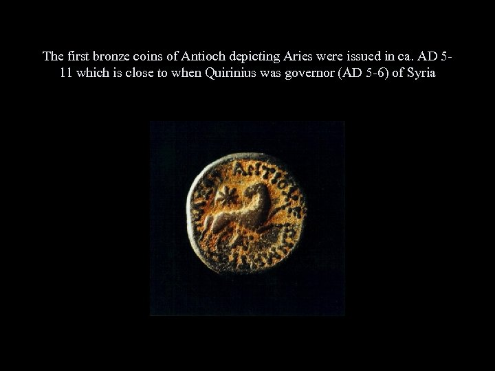 The first bronze coins of Antioch depicting Aries were issued in ca. AD 511