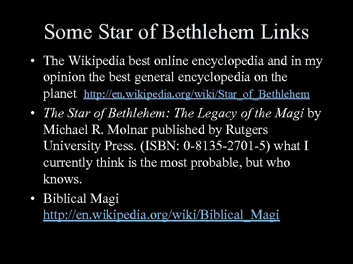 Some Star of Bethlehem Links • The Wikipedia best online encyclopedia and in my