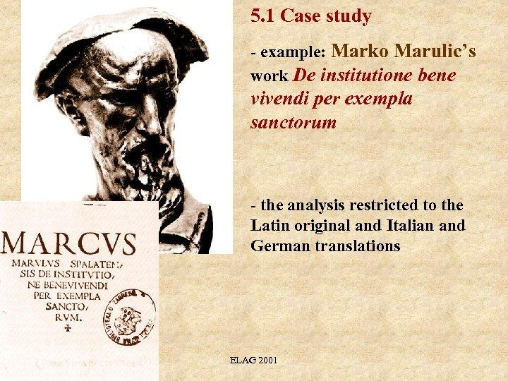 5. 1 Case study - example: Marko Marulic's work De institutione bene vivendi per