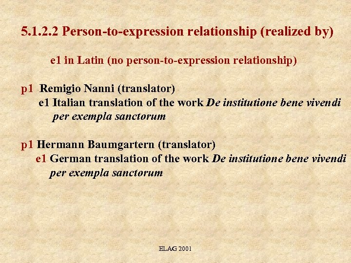 5. 1. 2. 2 Person-to-expression relationship (realized by) e 1 in Latin (no person-to-expression