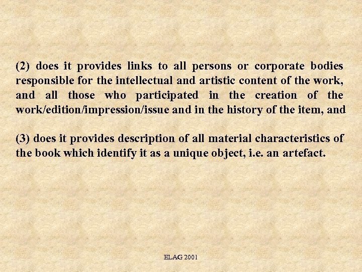 (2) does it provides links to all persons or corporate bodies responsible for the