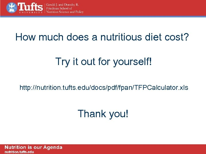 How much does a nutritious diet cost? Try it out for yourself! http: //nutrition.