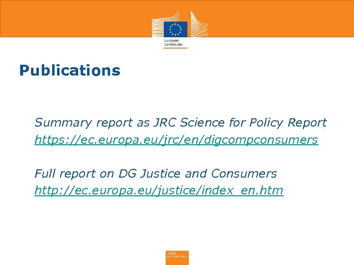 Publications • Summary report as JRC Science for Policy Report • https: //ec. europa.