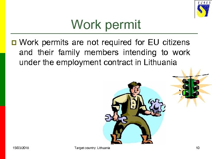 Work permit p Work permits are not required for EU citizens and their family