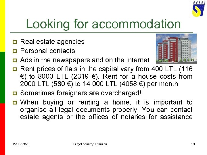 Looking for accommodation p p p Real estate agencies Personal contacts Ads in the