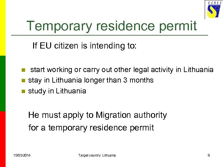 Temporary residence permit If EU citizen is intending to: n n n start working