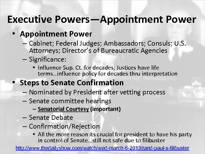 Executive Powers—Appointment Power • Appointment Power – Cabinet; Federal Judges; Ambassadors; Consuls; U. S.