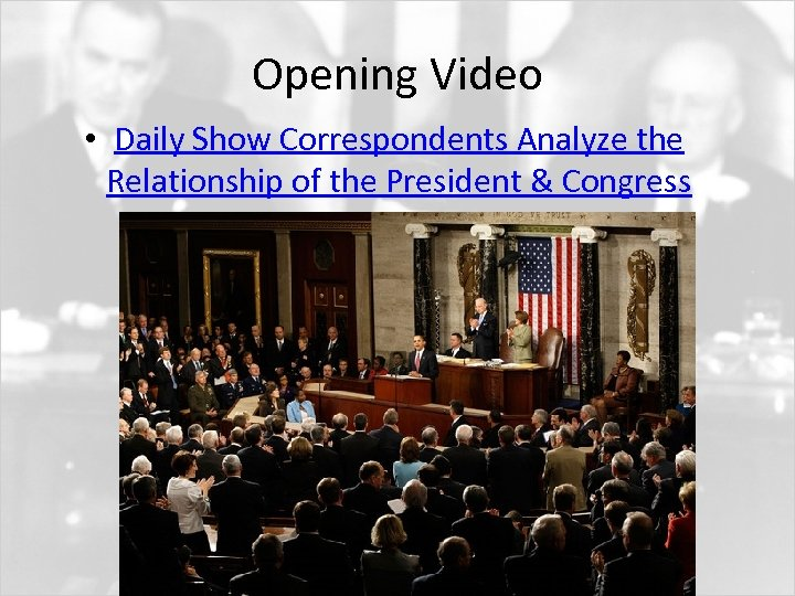 Opening Video • Daily Show Correspondents Analyze the Relationship of the President & Congress