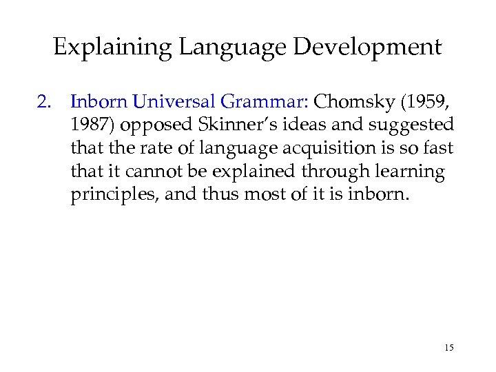 skinner and chomsky language development