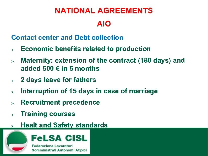 NATIONAL AGREEMENTS AIO Contact center and Debt collection Ø Ø Economic benefits related to