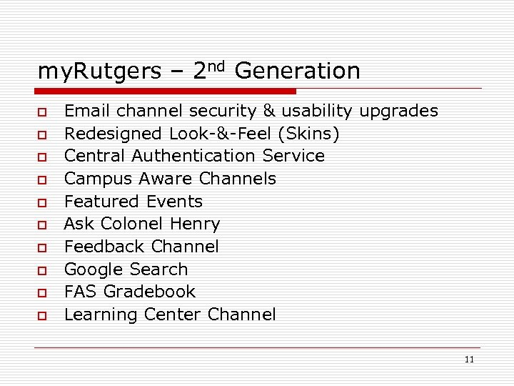 my. Rutgers – 2 nd Generation o o o o o Email channel security