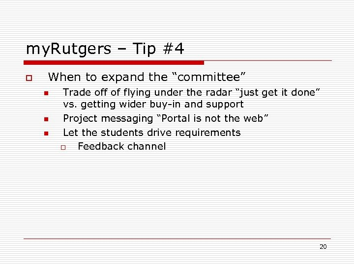"""my. Rutgers – Tip #4 o When to expand the """"committee"""" n n n"""