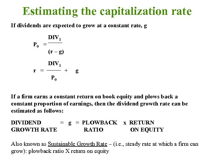 Estimating the capitalization rate If dividends are expected to grow at a constant rate,