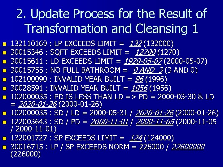 2. Update Process for the Result of Transformation and Cleansing 1 n n n