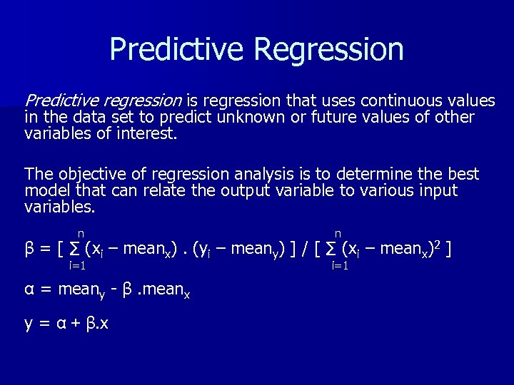 Predictive Regression Predictive regression is regression that uses continuous values in the data set