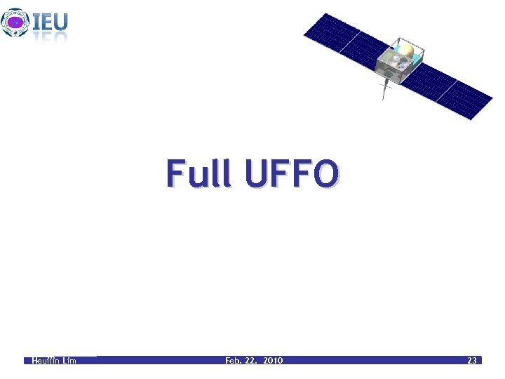 Full UFFO Heuijin Lim Feb. 22. 2010 23