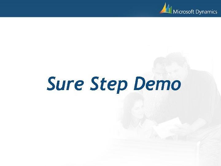 Sure Step Demo
