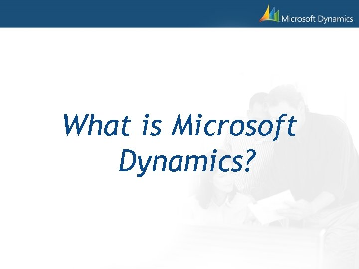What is Microsoft Dynamics?