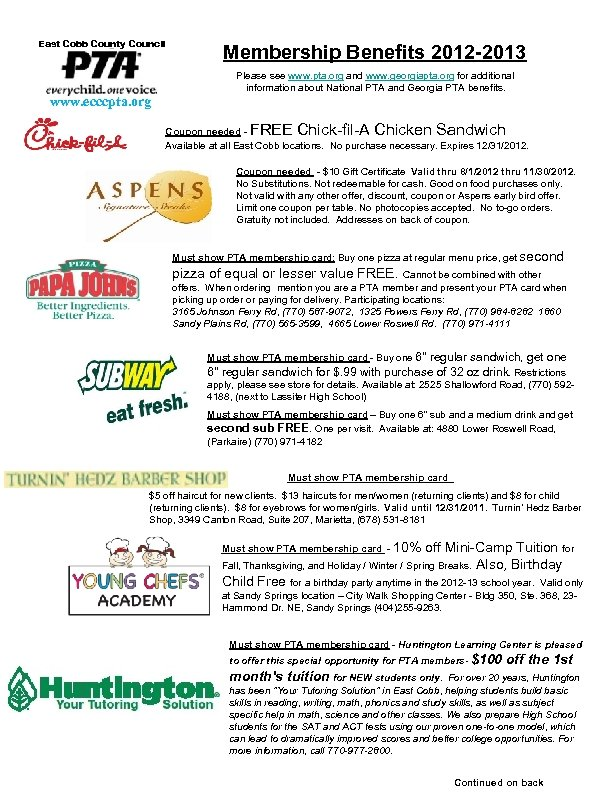 East Cobb County Council Membership Benefits 2012 -2013 Please see www. pta. org and