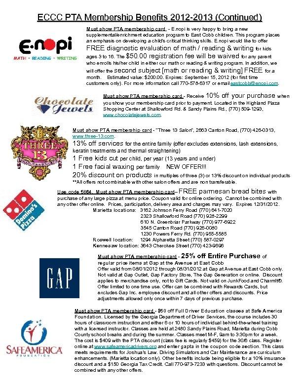 ECCC PTA Membership Benefits 2012 -2013 (Continued) Must show PTA membership card - E.