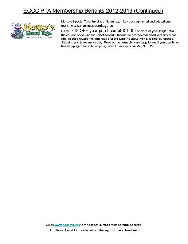 ECCC PTA Membership Benefits 2012 -2013 (Continued) Momo's Special Toys- helping children reach key