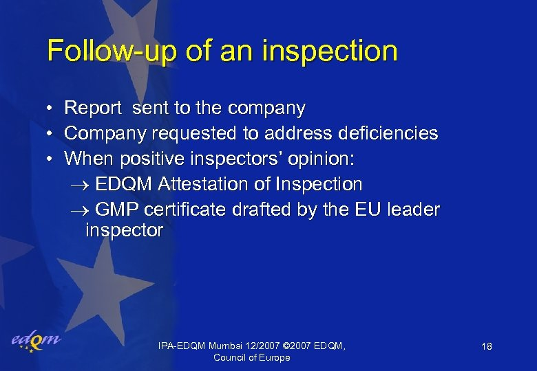 Follow-up of an inspection • • • Report sent to the company Company requested