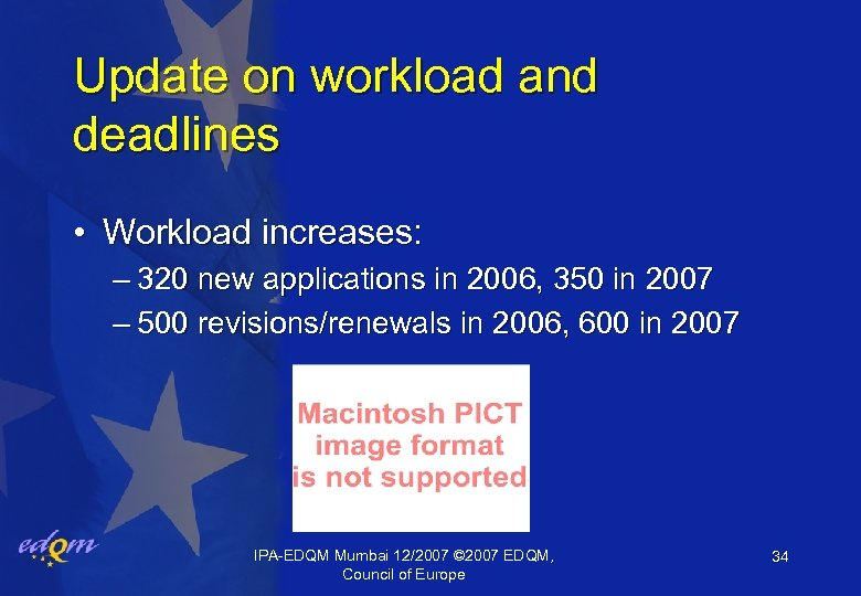 Update on workload and deadlines • Workload increases: – 320 new applications in 2006,
