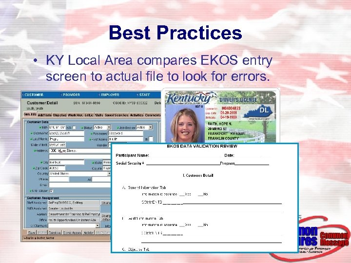 Best Practices • KY Local Area compares EKOS entry screen to actual file to