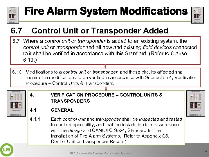 Fire Alarm System Modifications 6. 7 Control Unit or Transponder Added 6. 7 Where