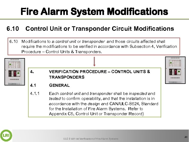 Fire Alarm System Modifications 6. 10 Control Unit or Transponder Circuit Modifications 6. 10