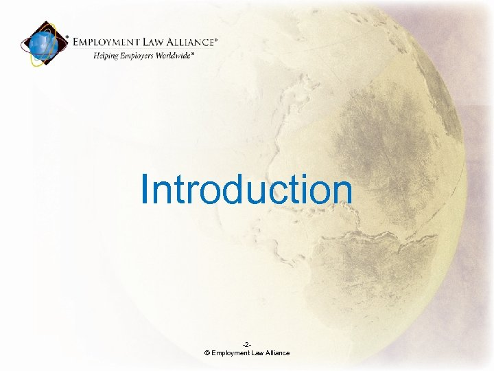 Introduction -2© Employment Law Alliance