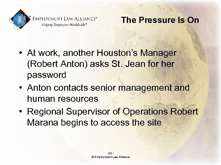 The Pressure Is On • At work, another Houston's Manager (Robert Anton) asks St.