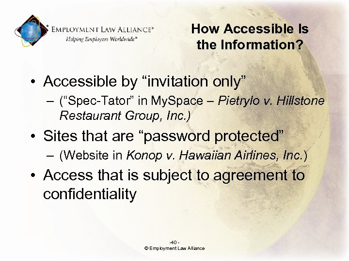 """How Accessible Is the Information? • Accessible by """"invitation only"""" – (""""Spec-Tator"""" in My."""