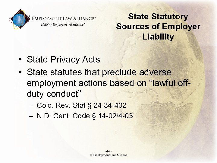State Statutory Sources of Employer Liability • State Privacy Acts • State statutes that