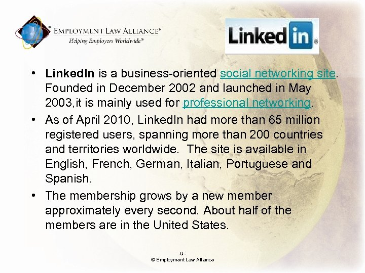 ; • Linked. In is a business-oriented social networking site. Founded in December 2002