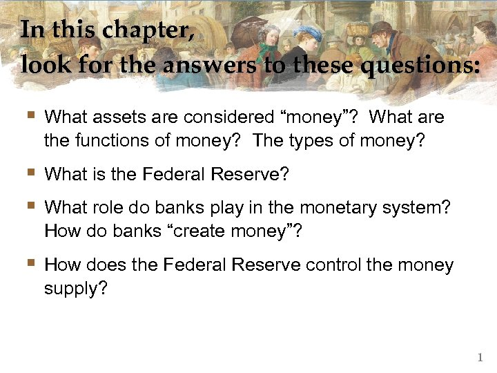 In this chapter, look for the answers to these questions: § What assets are