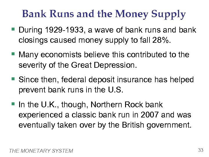 Bank Runs and the Money Supply § During 1929 -1933, a wave of bank