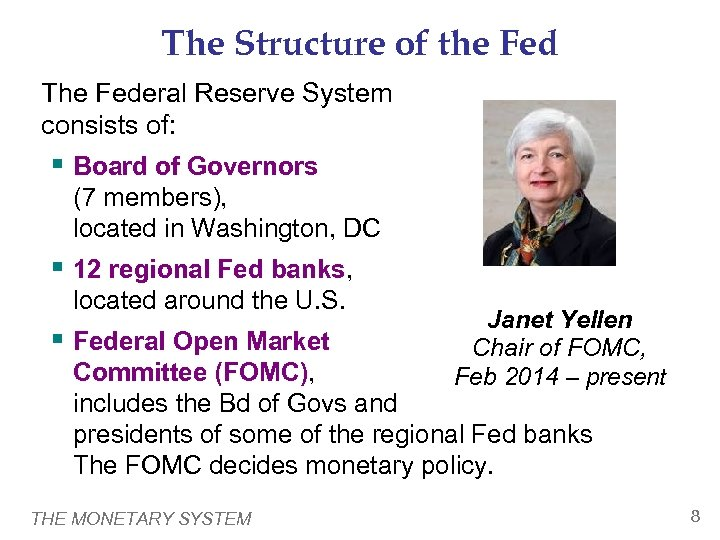 The Structure of the Fed The Federal Reserve System consists of: § Board of
