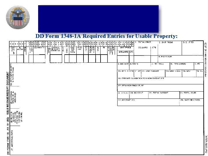 DD Form 1348 -1 A Required Entries for Usable Property: