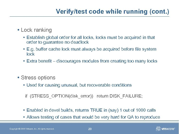 Verify/test code while running (cont. ) • Lock ranking • Establish global order for