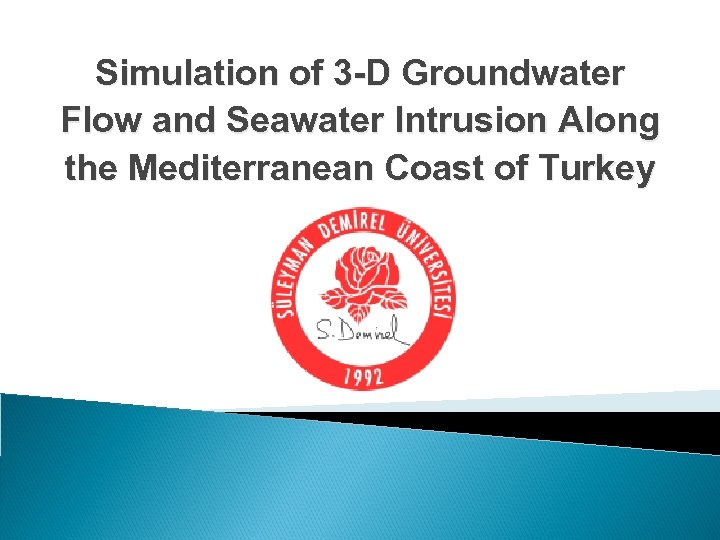 Simulation of 3 -D Groundwater Flow and Seawater Intrusion Along the Mediterranean Coast of