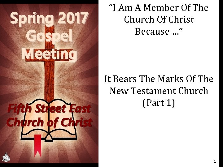 "Spring 2017 Gospel Meeting Fifth Street East Church of Christ ""I Am A Member"