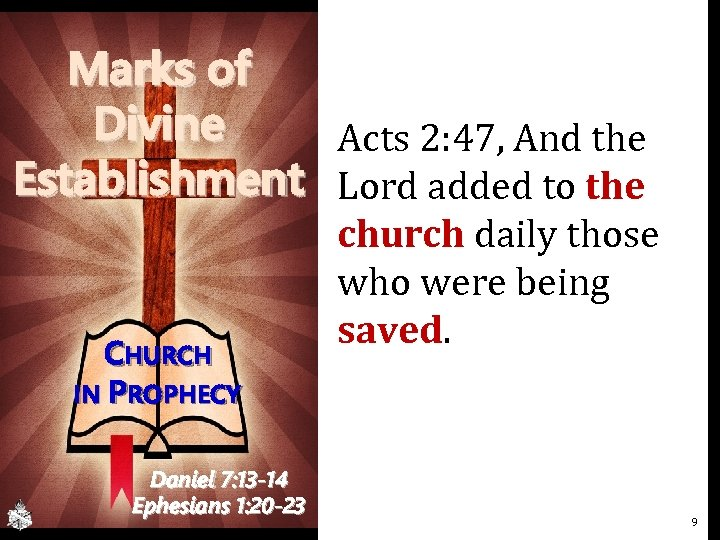Marks of Divine Acts 2: 47, And the Establishment Lord added to the CHURCH