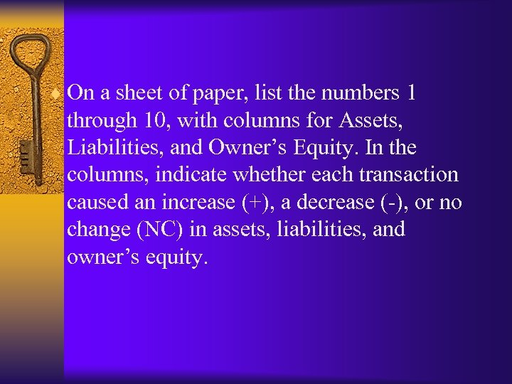¨ On a sheet of paper, list the numbers 1 through 10, with columns