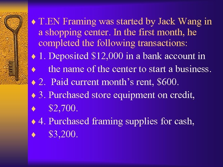 ¨ T. EN Framing was started by Jack Wang in a shopping center. In
